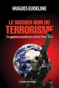 Le dossier noir du terrorisme