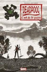 Sun Tzu et Deadpool : mariage improbable pour un résultat incertain...